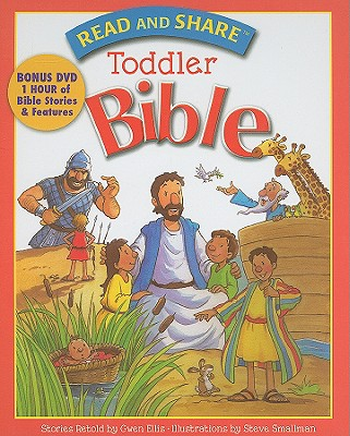 Read and Share Toddler Bible (Read and Share (Tommy Nelson)), Gwen Ellis