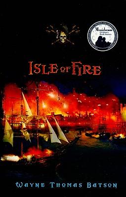 Isle of Fire, Wayne Thomas Batson