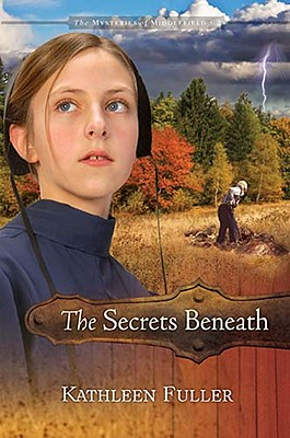 Image for The Secrets Beneath (The Mysteries of Middlefield Series)