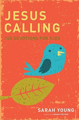 Image for Jesus Calling: 365 Devotions For Kids