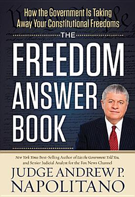 Image for The Freedom Answer Book: How the Government Is Taking Away Your Constitutional Freedoms