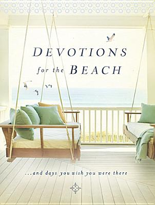 DEVOTIONS FOR THE BEACH AND DAYS YOU WISH YOU WERE THERE, DRENNAN, MIRIAM