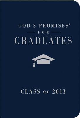 Image for God's Promises for Graduates: Class of 2013