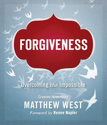 Image for Forgiveness: Overcoming the Impossible