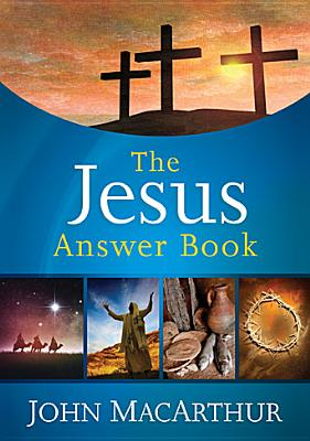 Image for The Jesus Answer Book
