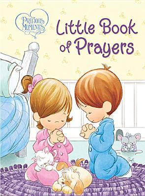 Precious Moments: Little Book of Prayers, Thomas Nelson (Author)