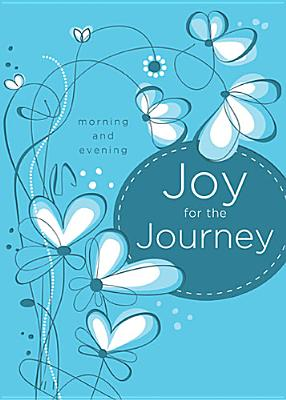 Joy for the Journey: Morning and Evening, Thomas Nelson