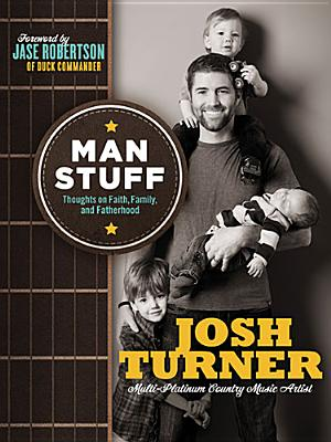 "Image for ""Man Stuff: Thoughts on Faith, Family, and Fatherhood"""