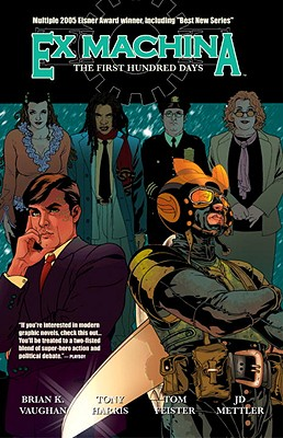 Ex Machina, Vol. 1: The First Hundred Days, Brian K. Vaughan