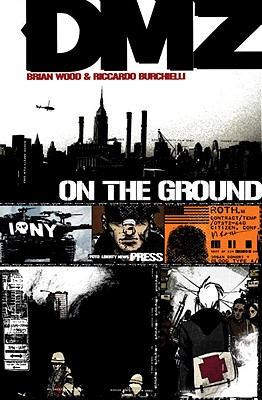 Image for DMZ 1: On the Ground