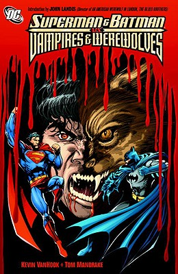 Superman And Batman Vs. Vampires And Werewolves, Mandrake, Tom