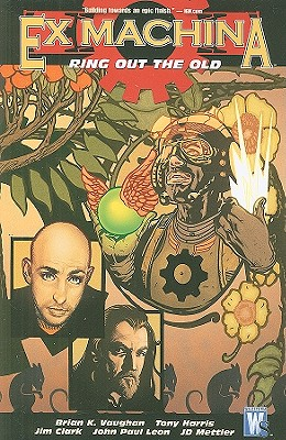 Ex Machina, Vol. 9: Ring out the Old, Brian K. Vaughan