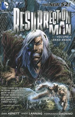 Image for Resurrection Man Vol. 1: Dead Again (The New 52)