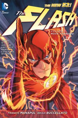 The Flash, Vol. 1: Move Forward (The New 52), Manapul, Francis; Buccellato, Brian; Manapul, Francis [Illustrator]