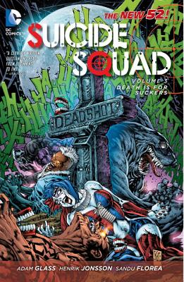 Image for Suicide Squad Vol. 3: Death is for Suckers (The New 52)