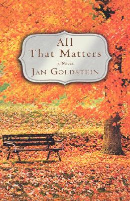 All That Matters, Jan Goldstein