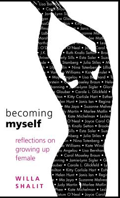 Image for Becoming Myself: Reflections On Growing Up Female