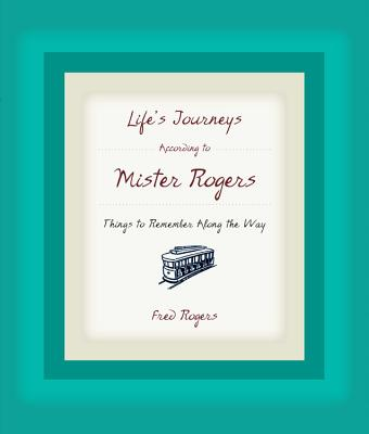 Image for Life's Journeys According to Mister Rogers