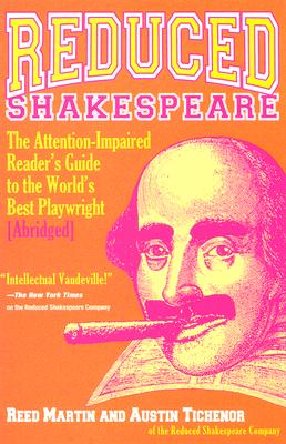 Image for Reduced Shakespeare: The Attention-impaired Readers Guide to the World's Best Playwright