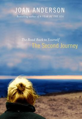 Image for The Second Journey: The Road Back to Yourself