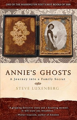 Annie's Ghosts: A Journey into a Family Secret, Luxenberg, Steve