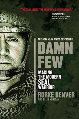 Image for DAMN FEW: MAKING THE MODERN SEAL WARRIOR