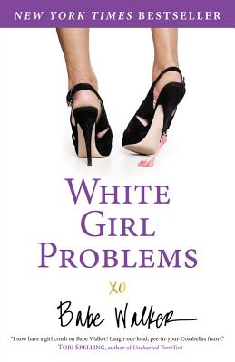 Image for White Girl Problems