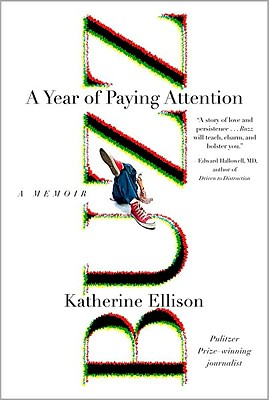 Image for Buzz: A Year of Paying Attention