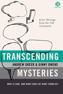 Image for Transcending Mysteries: Who Is God, and What Does He Want from Us? (Refraction)