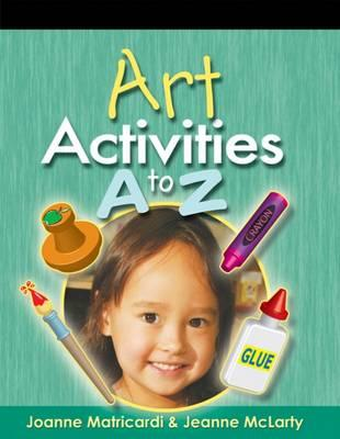 Image for Art Activities A to Z (ACTIVITIES A TO Z SERIES)