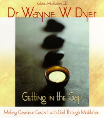 Image for Getting in the Gap: Making Conscious Contact with God Through Meditation (Book & CD)