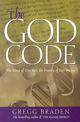 "Image for ""The God Code: The Secret of Our Past, the Promise of Our Future"""