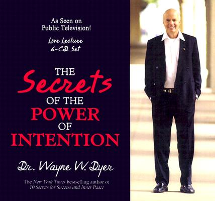 Image for The Secrets of the Power of Intention: Live Lecture (6-CD Set)