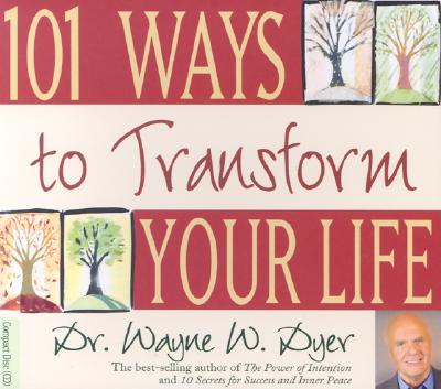 Image for 101 Ways to Transform Your Life