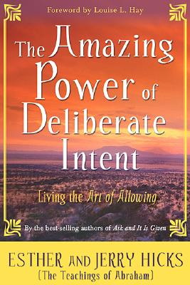 Image for Amazing Power of Deliberate Intent, The