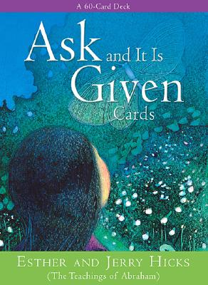 Image for Ask and It Is Given: A 60-Card Deck Plus Dear Friends Card