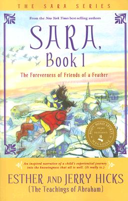 Sara, Book 1: Sara Learns the Secret about the Law of Attraction, Esther Hicks, Jerry Hicks