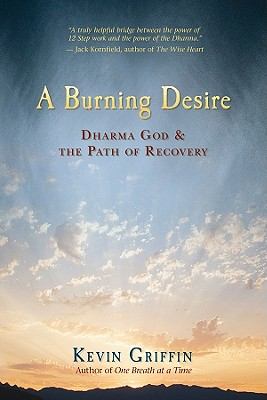 Image for A Burning Desire: Dharma God and the Path of Recovery