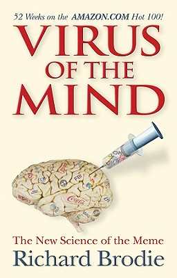 Image for Virus of the Mind: The New Science of the Meme