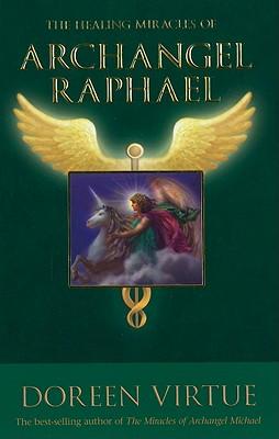 The Healing Miracles of Archangel Raphael, Virtue, Doreen