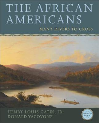 Image for The African Americans: Many Rivers to Cross