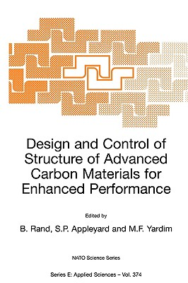 Design and Control of Structure of Advanced Carbon Materials for Enhanced Performance (Nato Science Series E:)