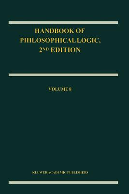 Handbook of Philosophical Logic, Vol. 8