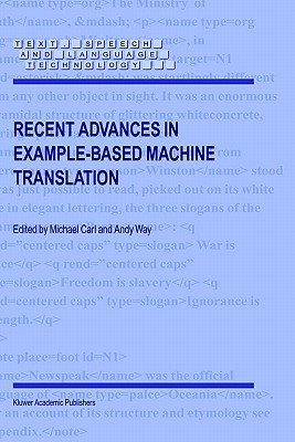 Recent Advances in Example-Based Machine Translation (Text, Speech and Language Technology)