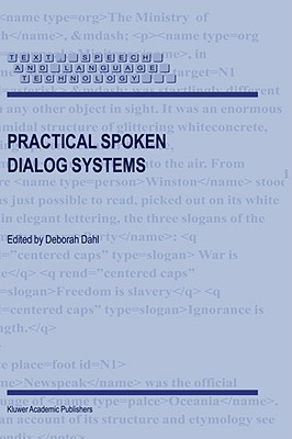 Image for Practical Spoken Dialog Systems (Text, Speech and Language Technology)