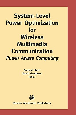 System-Level Power Optimization for Wireless Multimedia Communication: Power Aware Computing