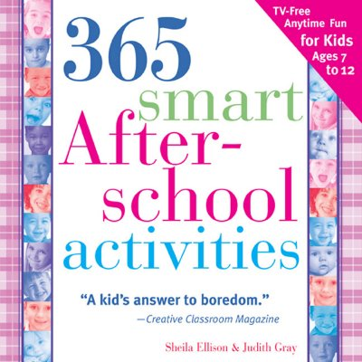 Image for 365 Smart Afterschool Activities, 2E: TV-Free Fun Anytime for Kids Ages 7-12