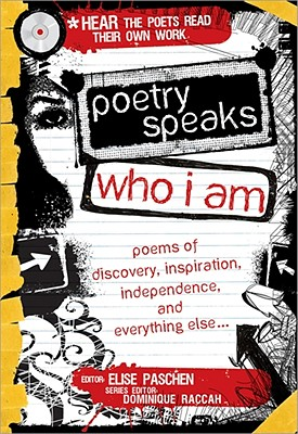 Image for Poetry Speaks Who I Am: Poems of Discovery, Inspiration, Independence, and Every