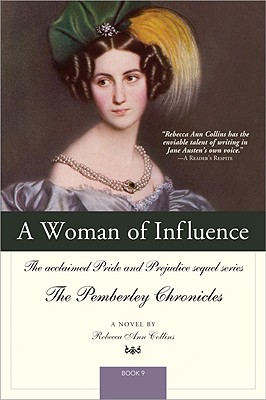 Image for A Woman of Influence: The acclaimed Pride and Prejudice sequel series (The Pemberley Chronicles)