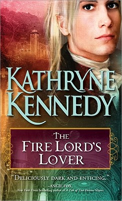 The Fire Lord's Lover (The Elven Lords), Kathryne Kennedy